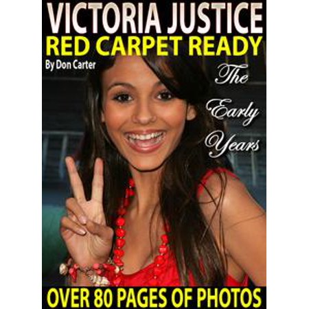 Victoria Justice: Red Carpet Ready - eBook (Victoria Justice Halloween Songs)