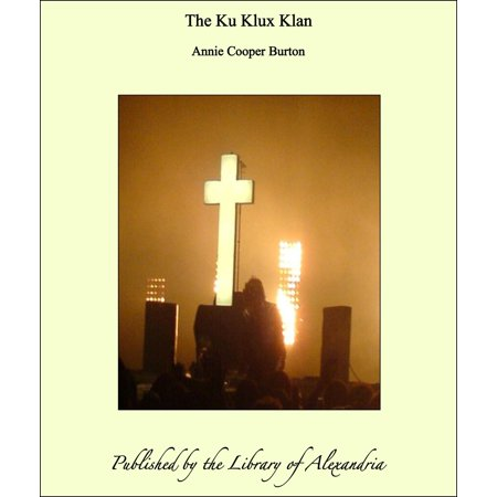 The Ku Klux Klan - eBook