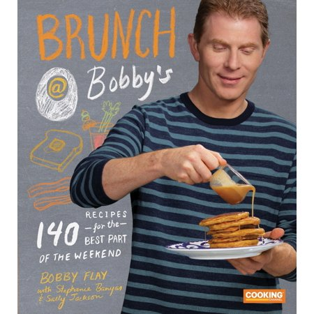 Brunch at Bobby's : 140 Recipes for the Best Part of the Weekend (The Best Halloween Cupcake Recipes)