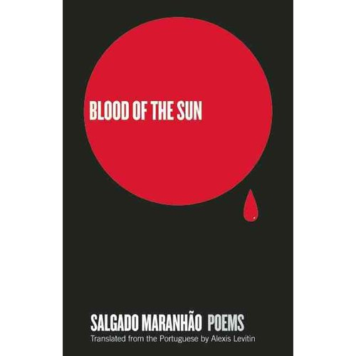 Blood of the Sun: Poems