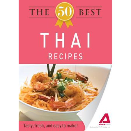 The 50 Best Thai Recipes - (Best Thailand Pc Brands)