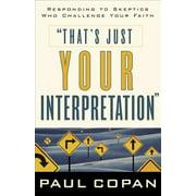 That's Just Your Interpretation - eBook