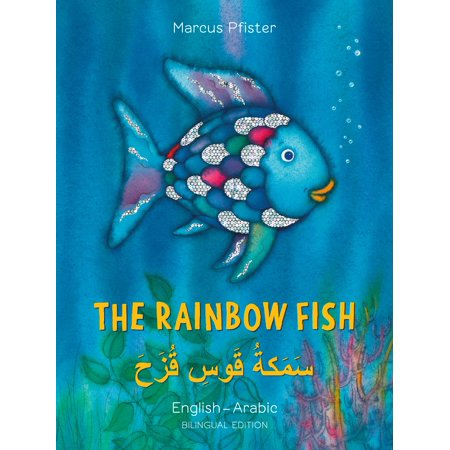 The Rainbow Fish/Bi:libri - Eng/Arabic PB (Rainbow Fish By Marcus Pfister)