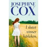 I slutet vinner kärleken - eBook
