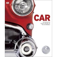 Car : The Definitive Visual History of the Automobile (Hardcover)