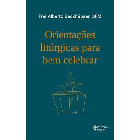 Orientações litúrgicas para bem celebrar - eBook (Musica Para Celebrar Halloween)