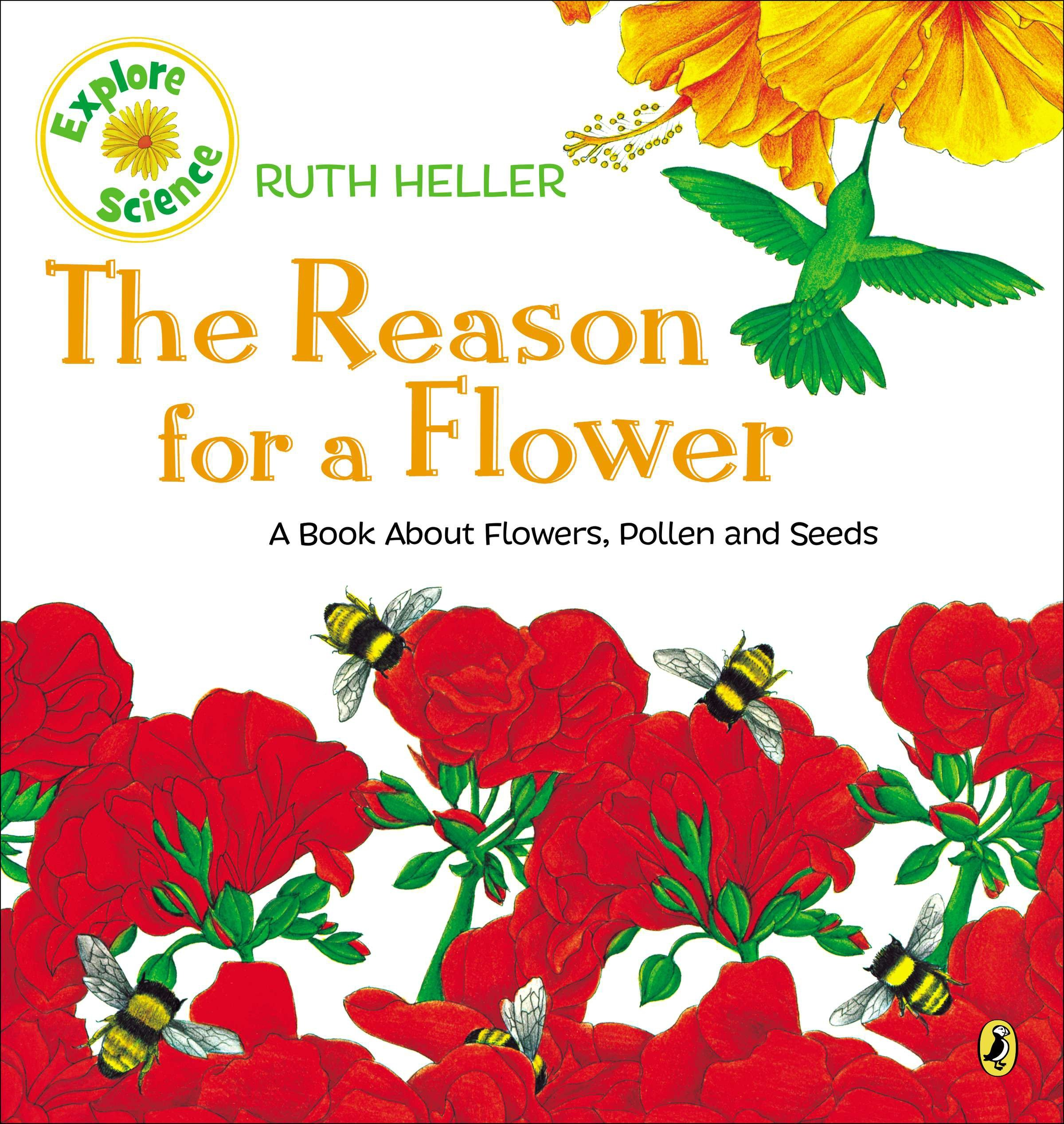 Ruth Heller's World of Nature: The Reason for a Flower (Paperback)