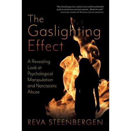 The Gaslighting Effect: A Revealing Look at Psychological