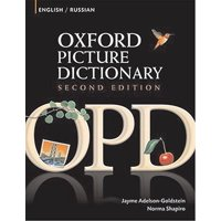 Oxford Picture Dictionary English-Russian : Bilingual Dictionary for Russian Speaking Teenage and Adult Students of English