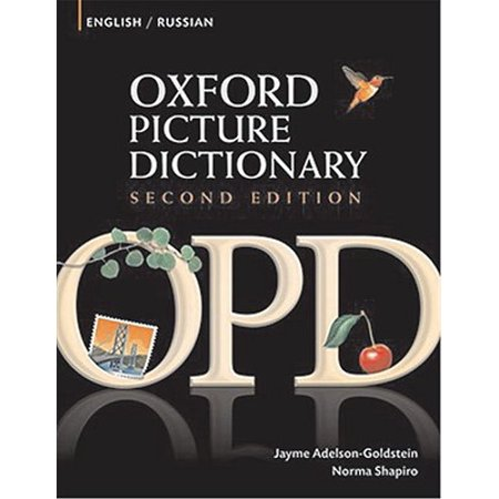 Oxford Picture Dictionary English-Russian : Bilingual Dictionary for Russian Speaking Teenage and Adult Students of
