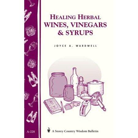 Syrah 5 Piece Wine (Healing Herbal Wines, Vinegars & Syrups - eBook)