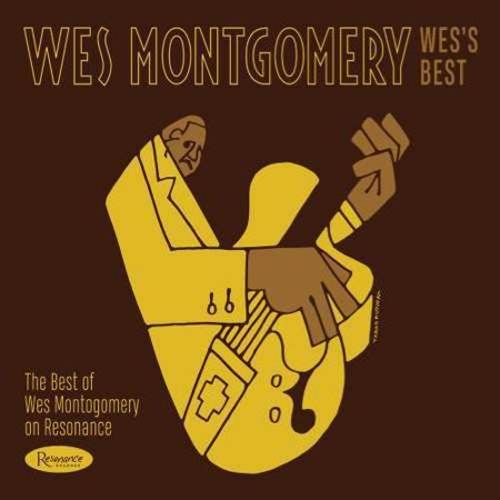 Wes's Best: The Best Of Wes Montgomery On Resonance (CD) (Best Of Wes Montgomery)