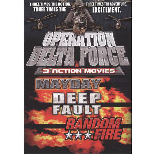 Operation Delta Force: Mayday / Deep Fault / Random Fire