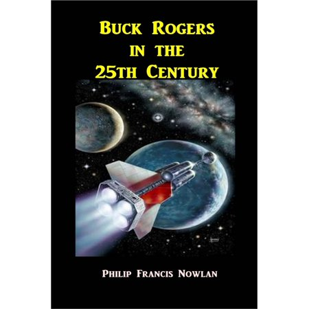 Buck Rogers in the 25th Century - eBook