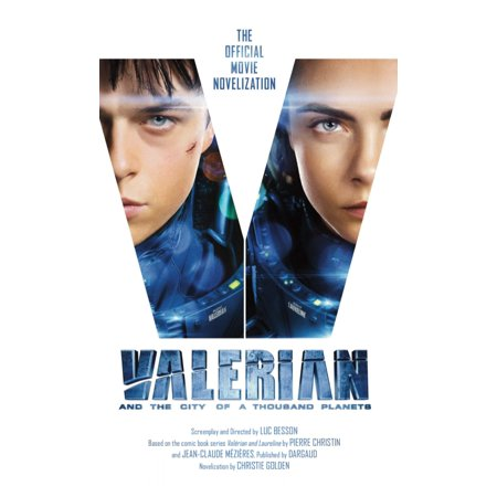 Valerian and the City of a Thousand Planets: The Official Movie (Valerian And The City Of A Thousand)