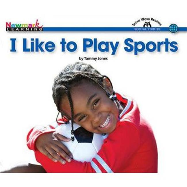 Newmark Learning NL0163 Social Studies - I Like to Play Sports