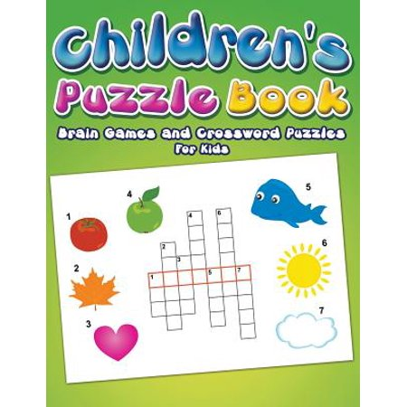 Children's Puzzle Book : Brain Games and Crossword Puzzles for Kids Crossword Puzzle Books For Kids