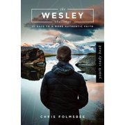 The Wesley Challenge Youth Study Book : 21 Days to a More Authentic Faith