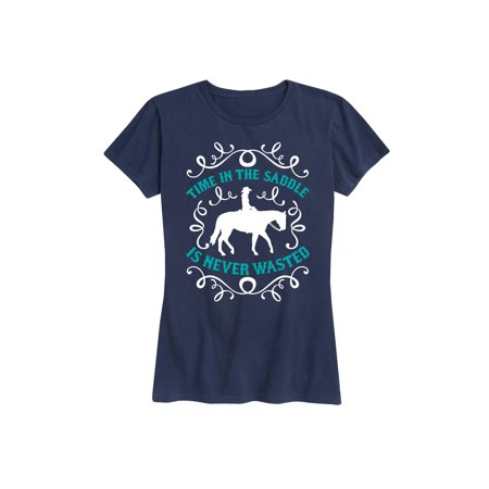 Time In The Saddle Is Never Wasted  - Ladies Short Sleeve Classic Fit Tee