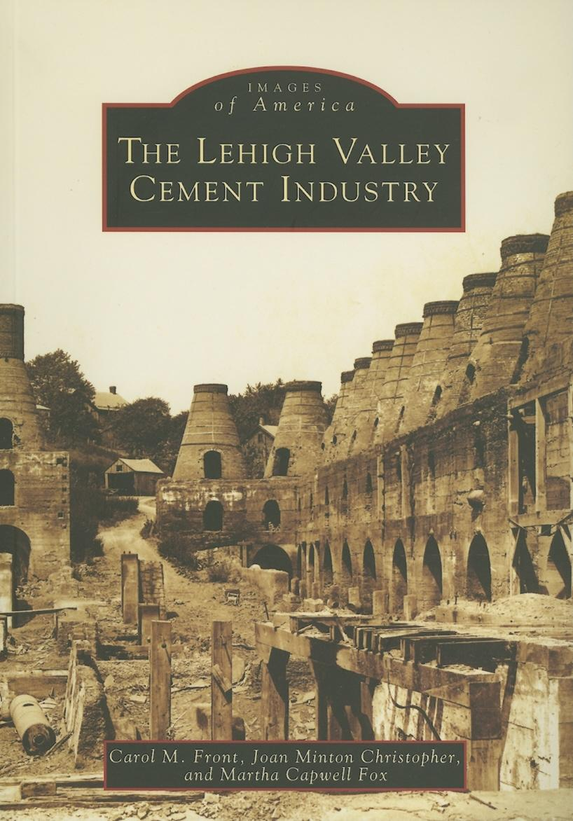 Images of America (Arcadia Publishing): The Lehigh Valley Cement ...