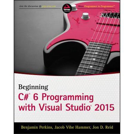 Beginning C# 6 Programming with Visual Studio