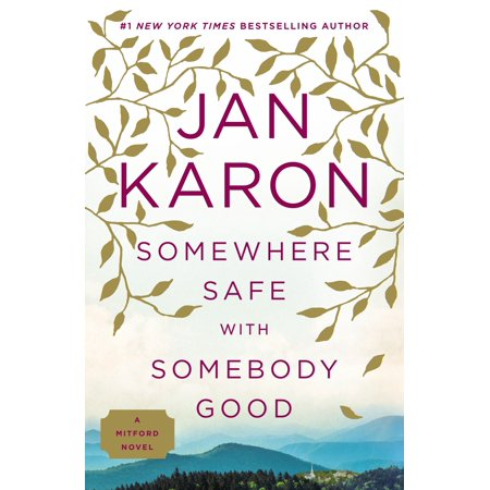Somewhere Safe with Somebody Good : The New Mitford