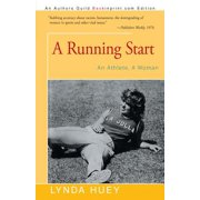 A Running Start : An Athlete, a Woman