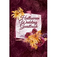 """Fall Wedding Guestbook: Beautiful Romance Guest List Planner Book - Register & Log For Invited Guest To Write Down Messages, Email, Name, Address - 6""""x9"""" Inches, 120 Pages, Floral Printed Cover (Paper"""