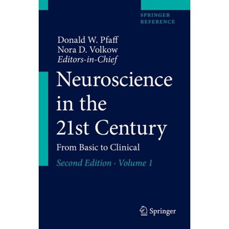 Neuroscience in the 21st Century : From Basic to