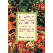Classic Vegetarian Cooking from the Middle East and North Africa - eBook