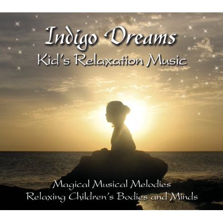 Indigo Dreams: Kids Relaxation Music ()