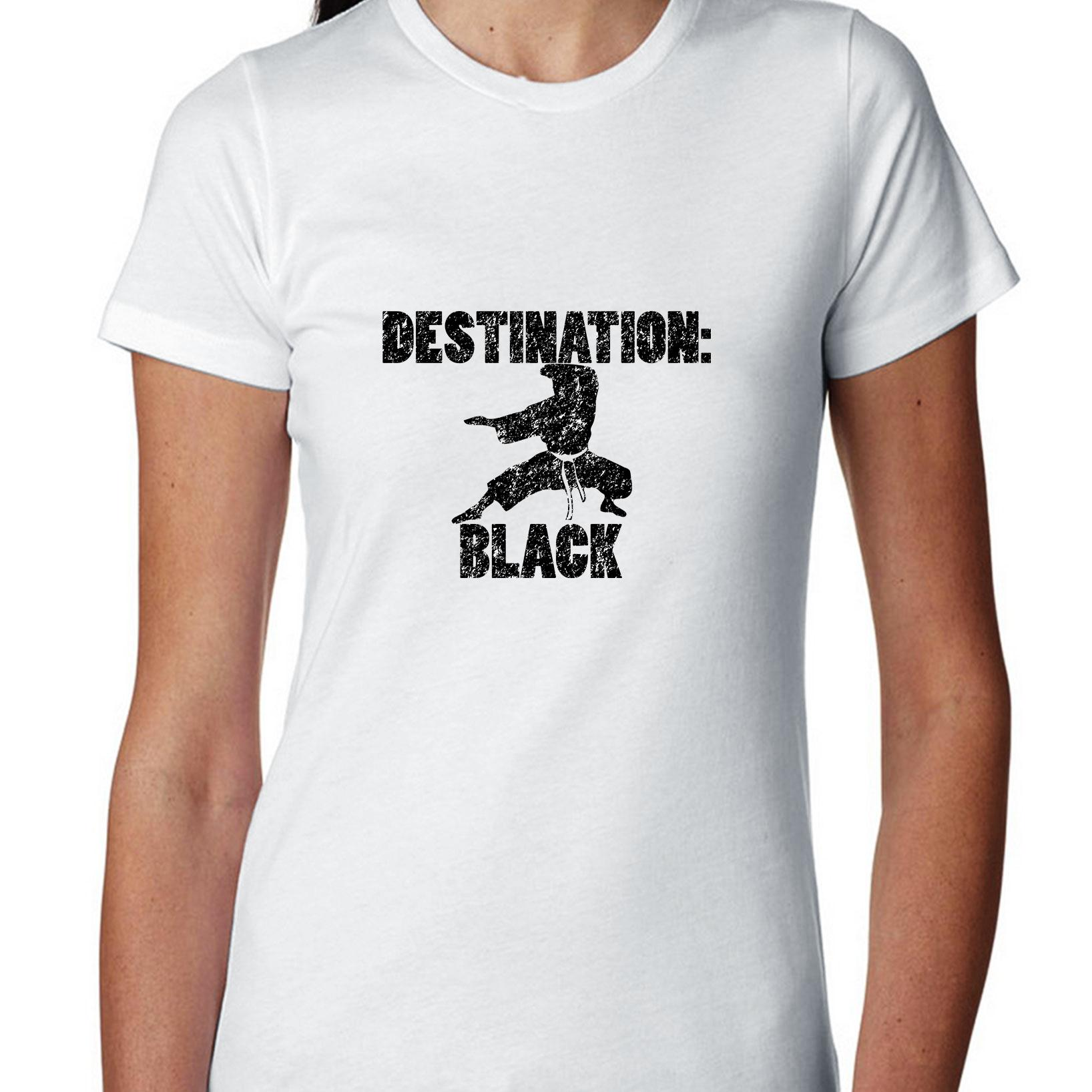 Martial Arts Destination Black Belt Motivational Graphic Women's Cotton T-Shirt