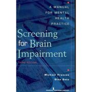 Screening For Brain Impairment by Franzen
