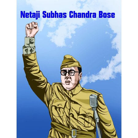 Netaji Subhas Chandra Bose - eBook