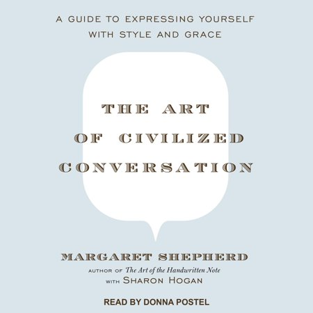 The Art of Civilized Conversation - Audiobook