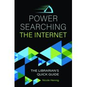 Power Searching the Internet: The Librarian's Quick Guide (Paperback)