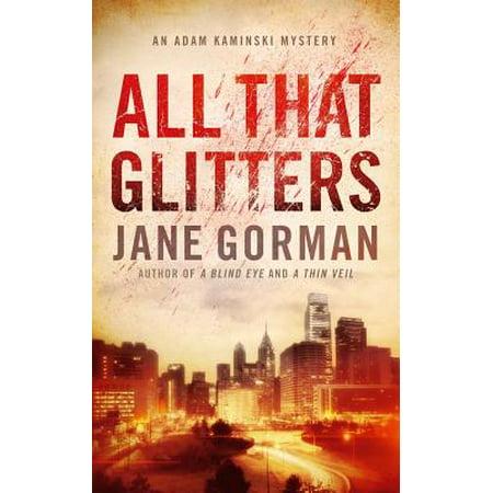 Jane Goldman (All That Glitters : Book 3 in the Adam Kaminski Mystery)