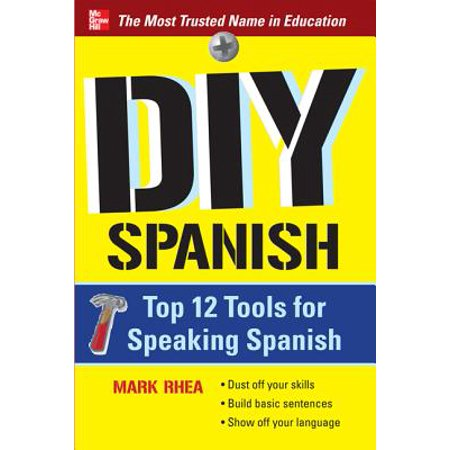 DIY Spanish : Top 12 Tools for Speaking Spanish - Minions Speak Spanish