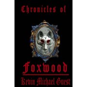 The Chronicles of Foxwood - eBook