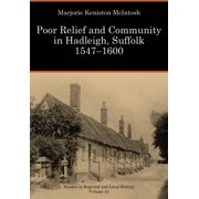 Poor Relief and Community in Hadleigh, Suffolk 1547-1600 - eBook