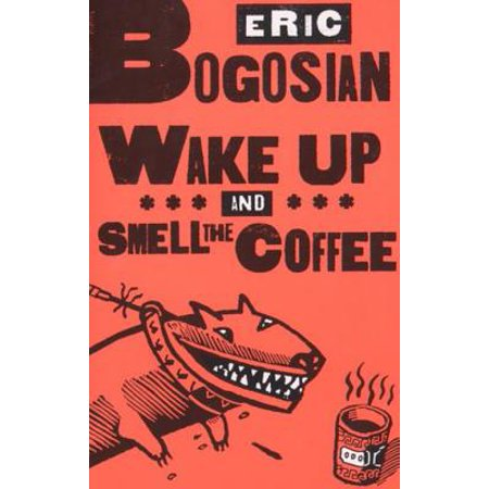 Wake Up and Smell the Coffee - eBook