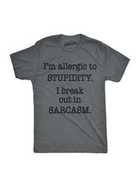 Mens Allergic To Stupidity Break Out In Sarcasm Funny Vintage Graphic Tee Guys