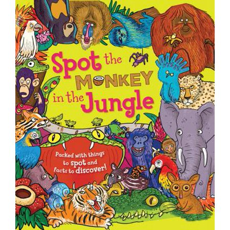 Spot the Monkey in the Jungle : Packed with Things to Spot and Facts to (Discover Pack)