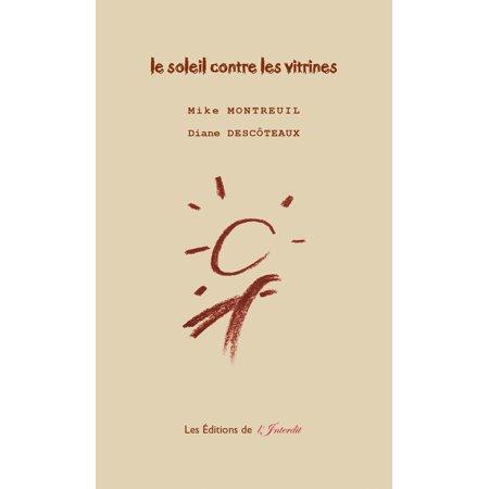 Le soleil contre les vitrines - eBook (Vitrine Für Sonnenbrillen)