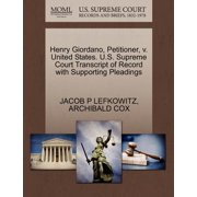 Henry Giordano, Petitioner, V. United States. U.S. Supreme Court Transcript of Record with Supporting Pleadings