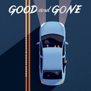 Good and Gone - Audiobook