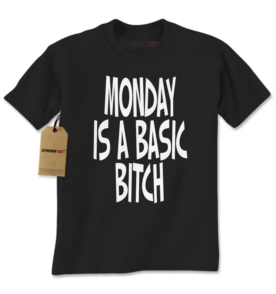 Monday Is a Basic Bitch Mens T-shirt