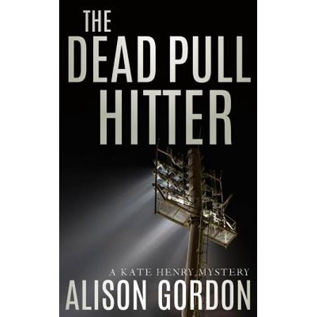 The Dead Pull Hitter - eBook