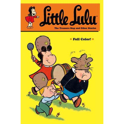 Little Lulu: The Treasure Map and Other Stories