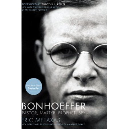 Bonhoeffer : Pastor, Martyr, Prophet, Spy: A Righteous Gentile vs. the Third